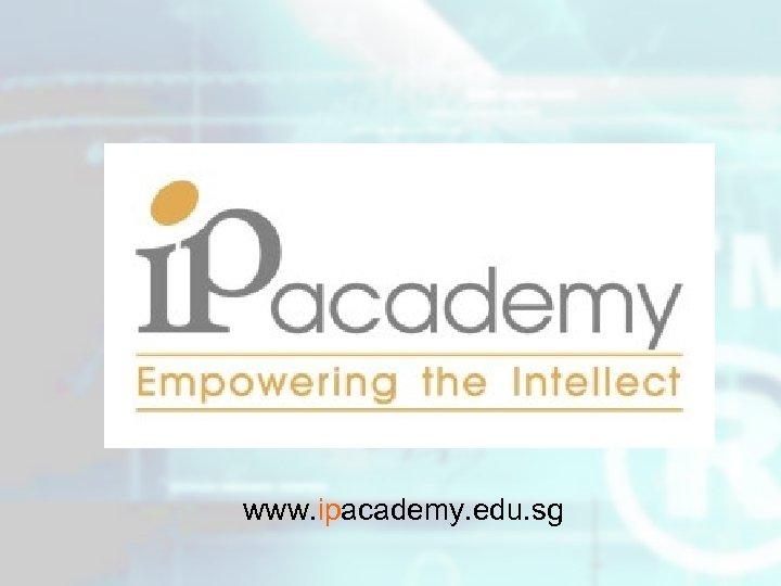 www. ipacademy. edu. sg