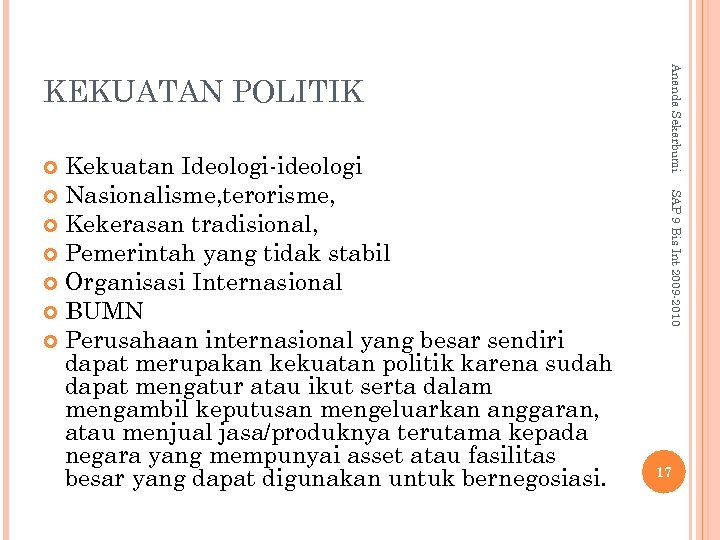SAP 9 Bis Int 2009 -2010 Kekuatan Ideologi-ideologi Nasionalisme, terorisme, Kekerasan tradisional, Pemerintah yang