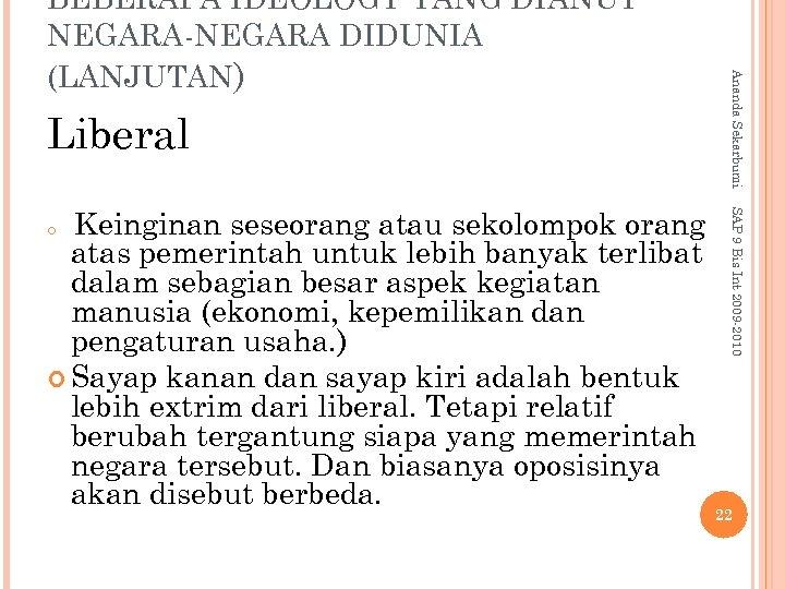 Liberal SAP 9 Bis Int 2009 -2010 Keinginan seseorang atau sekolompok orang atas pemerintah
