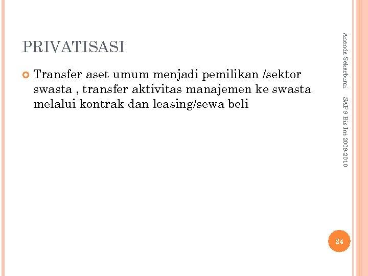 SAP 9 Bis Int 2009 -2010 Transfer aset umum menjadi pemilikan /sektor swasta