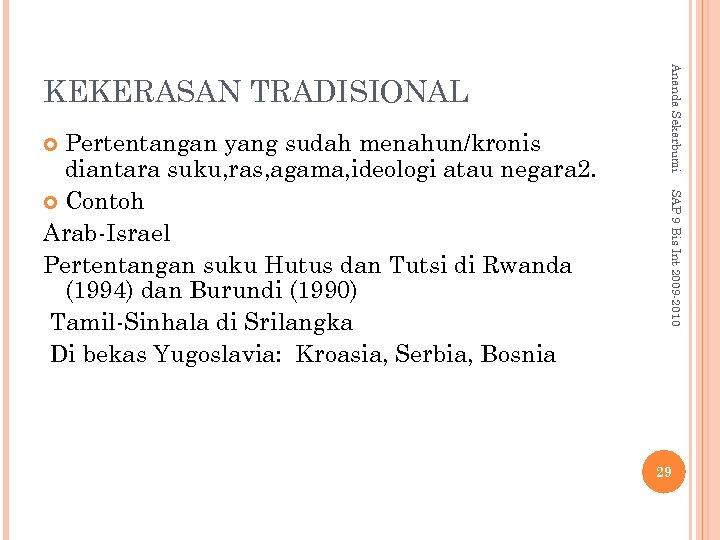SAP 9 Bis Int 2009 -2010 Pertentangan yang sudah menahun/kronis diantara suku, ras, agama,