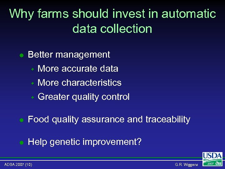 Why farms should invest in automatic data collection l Better management w More accurate