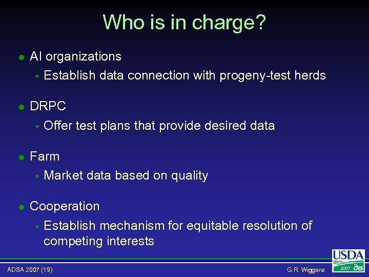 Who is in charge? l AI organizations w Establish data connection with progeny-test herds