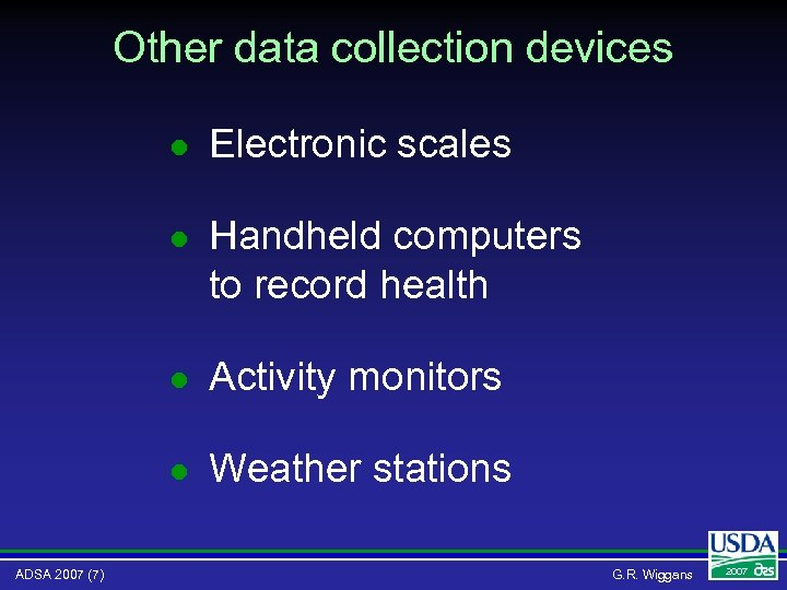 Other data collection devices l l Handheld computers to record health l Activity monitors