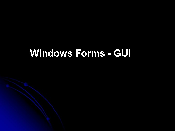 Windows Forms - GUI