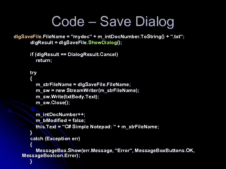 Code – Save Dialog dlg. Save. File. Name =