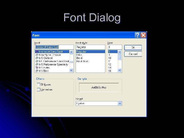 Font Dialog