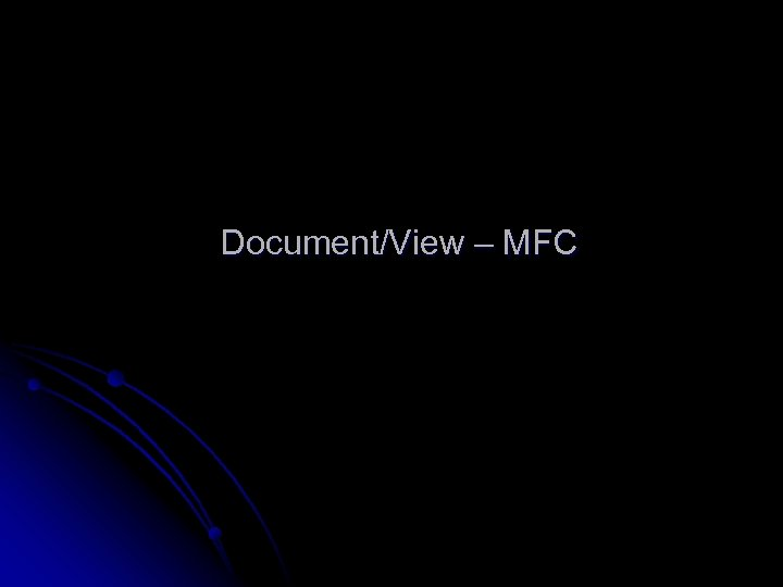 Document/View – MFC