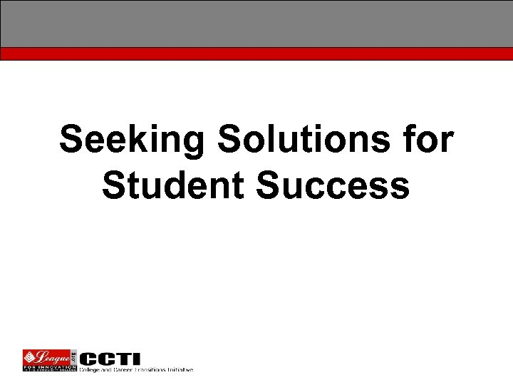 Seeking Solutions for Student Success