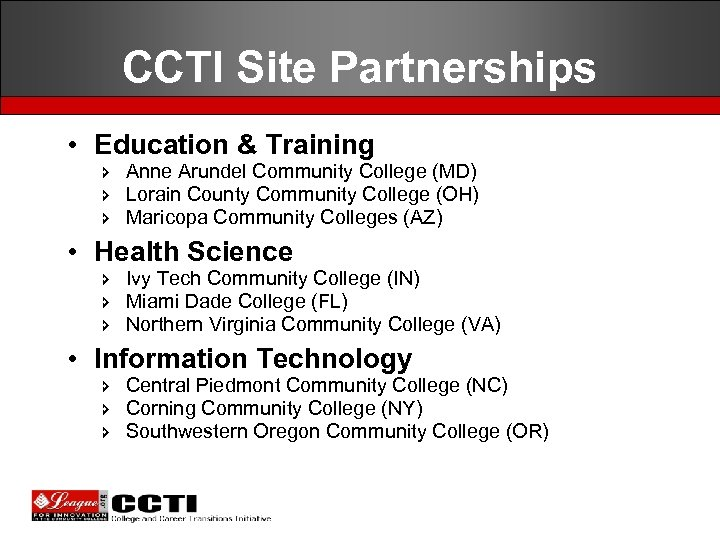 CCTI Site Partnerships • Education & Training î Anne Arundel Community College (MD) î