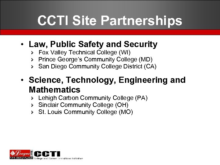 CCTI Site Partnerships • Law, Public Safety and Security î Fox Valley Technical College