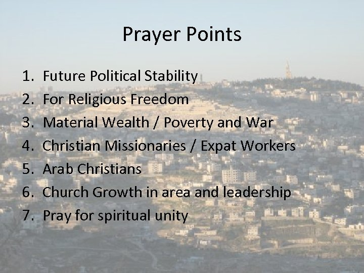 Prayer Points 1. 2. 3. 4. 5. 6. 7. Future Political Stability For Religious