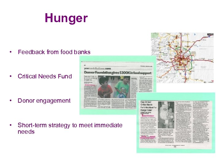 Hunger • Feedback from food banks • Critical Needs Fund • Donor engagement •