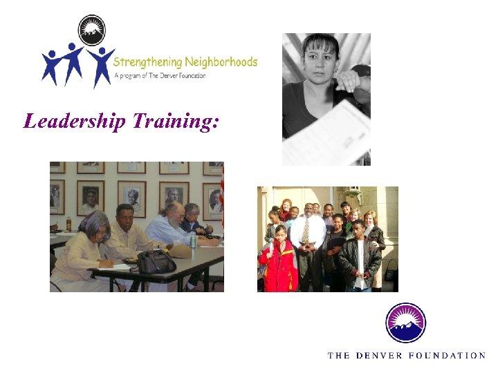 Leadership Training: