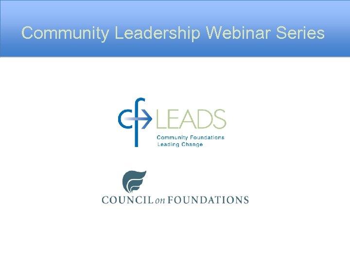 Community Leadership Webinar Series