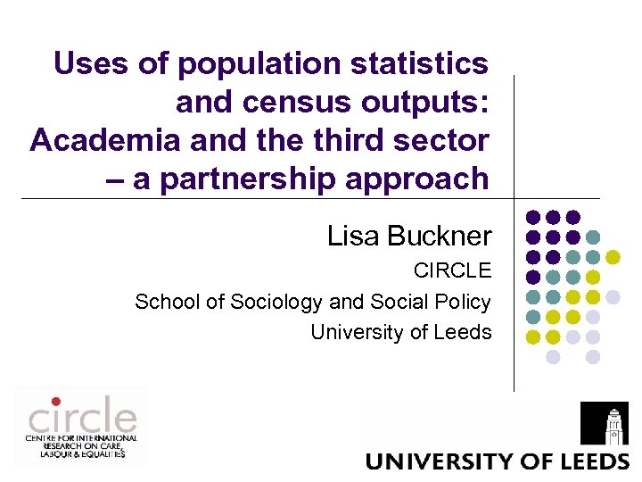 Uses of population statistics and census outputs: Academia and the third sector – a
