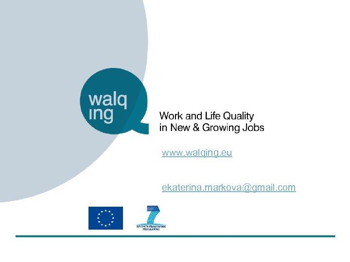 www. walqing. eu ekaterina. markova@gmail. com