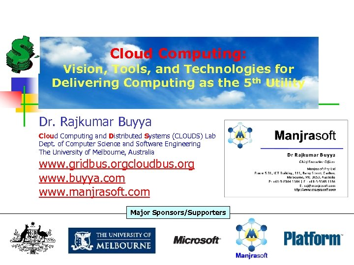 Cloud Computing: Vision, Tools, and Technologies for Delivering Computing as the 5 th Utility