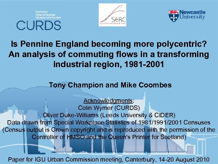 Is Pennine England becoming more polycentric? An analysis of commuting flows in a transforming