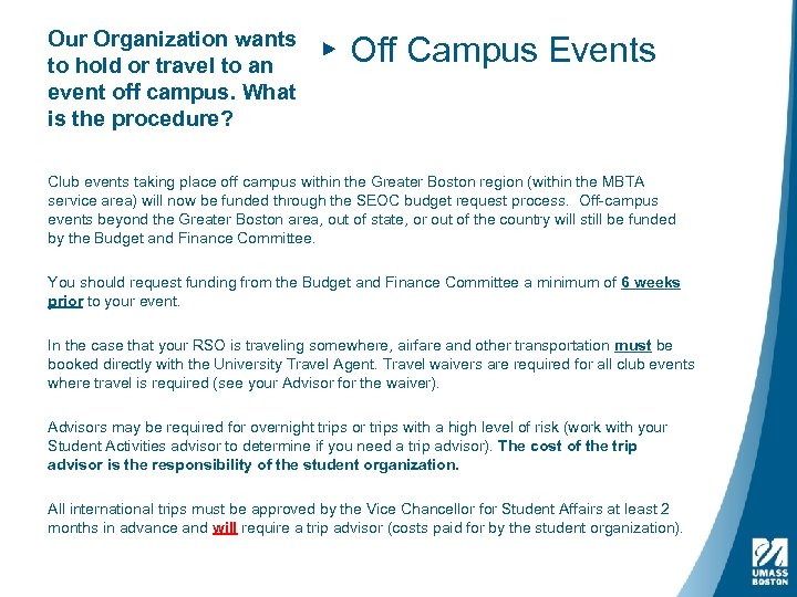 Our Organization wants to hold or travel to an event off campus. What is