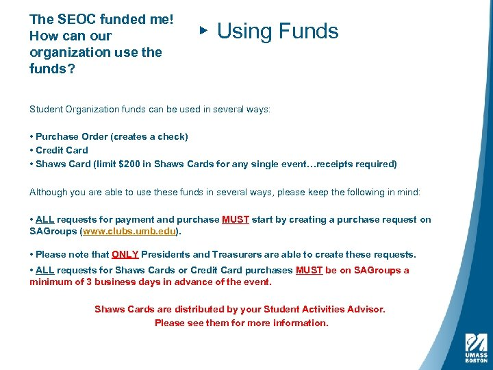 The SEOC funded me! How can our organization use the funds? ▸ Using Funds
