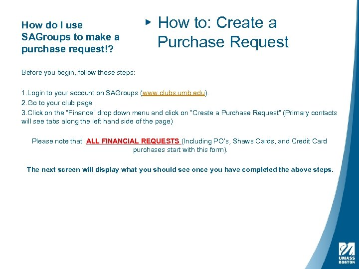 How do I use SAGroups to make a purchase request!? ▸ How to: Create