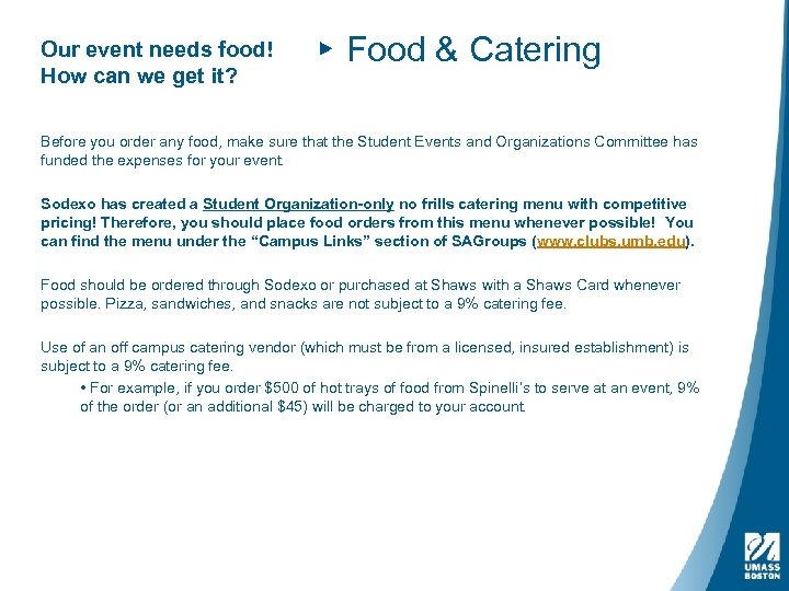 Our event needs food! How can we get it? ▸ Food & Catering Before