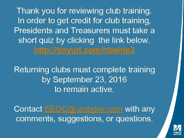 Thank you for reviewing club training. In order to get credit for club training,