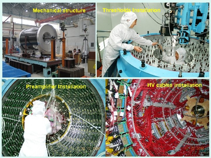 Mechanical structure Preamplifier Installation Thresholds Installation HV cables installation 4