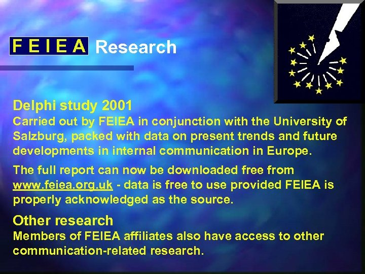 F E I E A Research Delphi study 2001 Carried out by FEIEA in