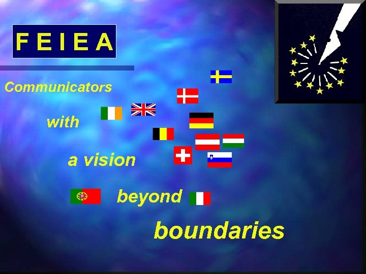 FEIEA Communicators with a vision beyond boundaries