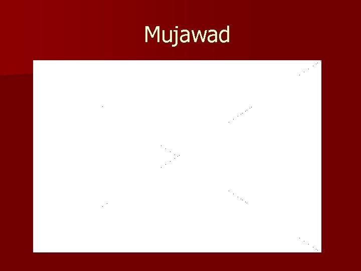 Mujawad