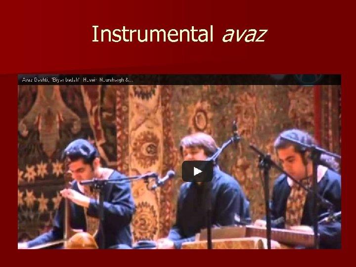 Instrumental avaz