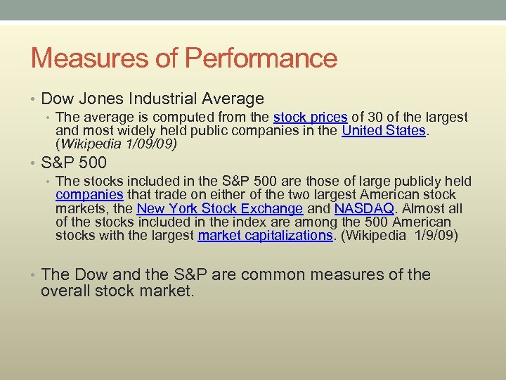 Measures of Performance • Dow Jones Industrial Average • The average is computed from