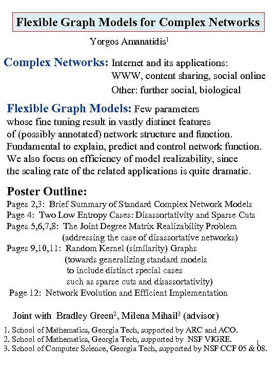Flexible Graph Models for Complex Networks Yorgos Amanatidis 1 Complex Networks: Internet and its