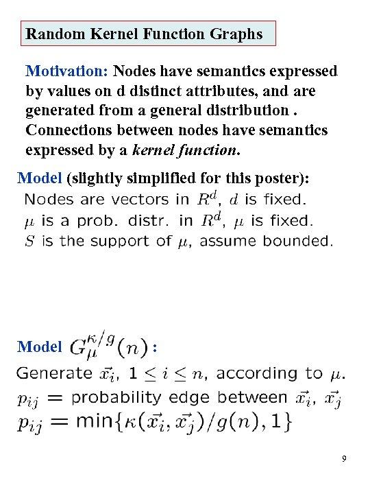 Random Kernel Function Graphs Motivation: Nodes have semantics expressed by values on d distinct