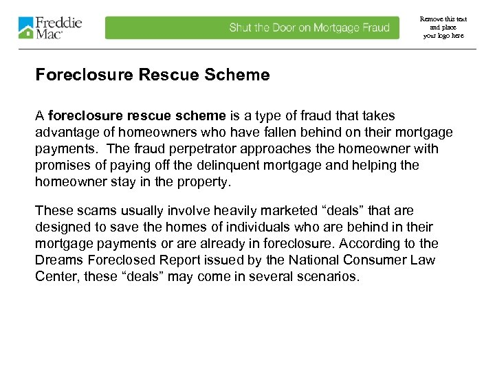 Remove this text and place your logo here Foreclosure Rescue Scheme A foreclosure rescue