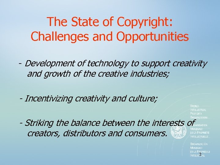 The State of Copyright: Challenges and Opportunities - Development of technology to support creativity