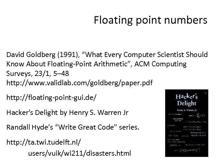 """Floating point numbers David Goldberg (1991), """"What Every Computer Scientist Should Know About Floating-Point"""