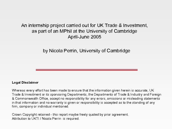 An internship project carried out for UK Trade & Investment, as part of an