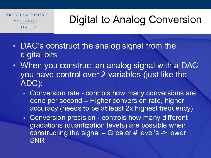 Digital to Analog Conversion Click to edit Master title style • DAC's construct the