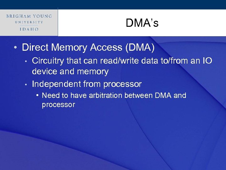 Click to edit Master title style DMA's • Direct Memory Access (DMA) • •