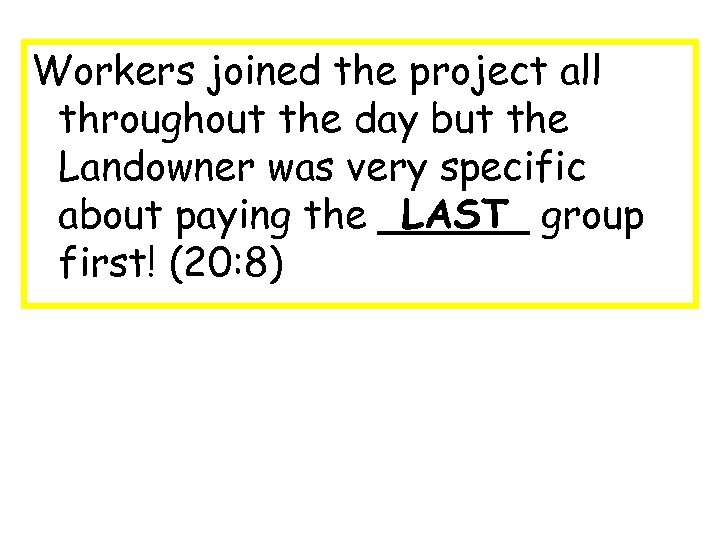 Workers joined the project all throughout the day but the Landowner was very specific