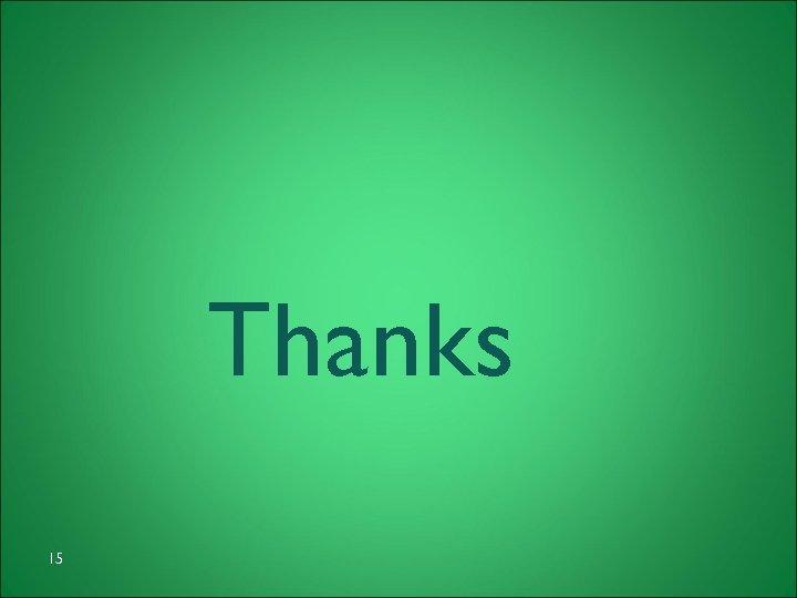 Thanks 15