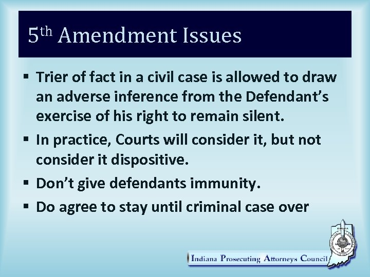 5 th Amendment Issues § Trier of fact in a civil case is allowed