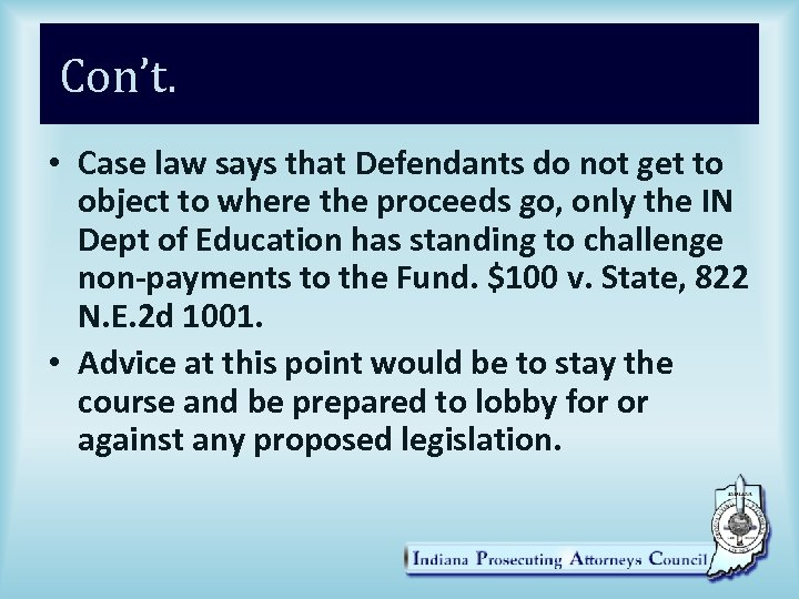 Con't. • Case law says that Defendants do not get to object to where