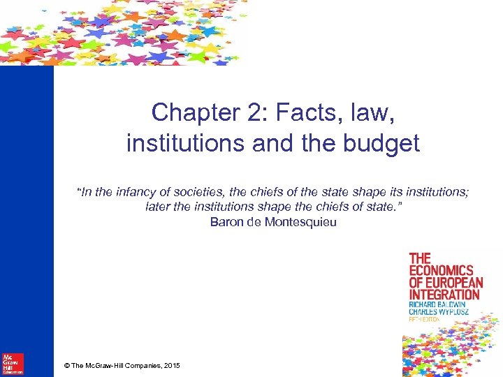 """Chapter 2: Facts, law, institutions and the budget """"In the infancy of societies, the"""