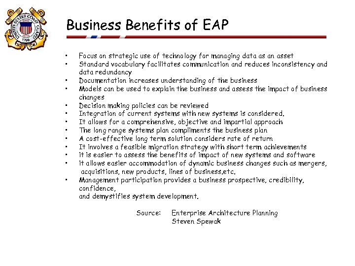 Business Benefits of EAP • • • • Focus on strategic use of technology