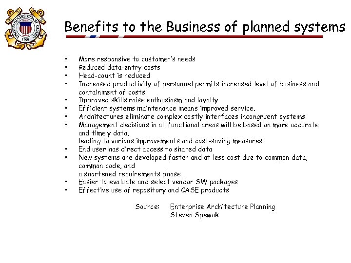 Benefits to the Business of planned systems • • • More responsive to customer's