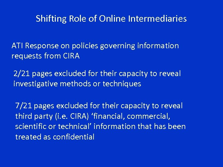 Shifting Role of Online Intermediaries ATI Response on policies governing information requests from CIRA